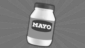 Much Ado About Mayo
