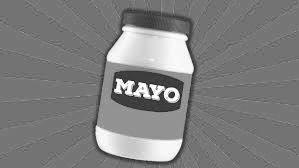 Much Ado About Mayo